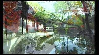 Video : China : The beautiful Humble Administrator's Garden 拙政园