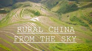 Video : China : Rural China 中国 from above