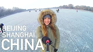 Video : China : Winter trip to BeiJing 北京 and ShangHai 上海
