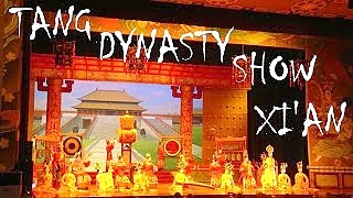 Video : China : Tang Dynasty music and dance show, Xi'An 西安