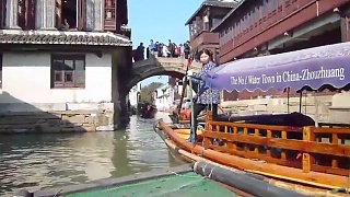 Video : China : ZhouZhuang water town 周庄